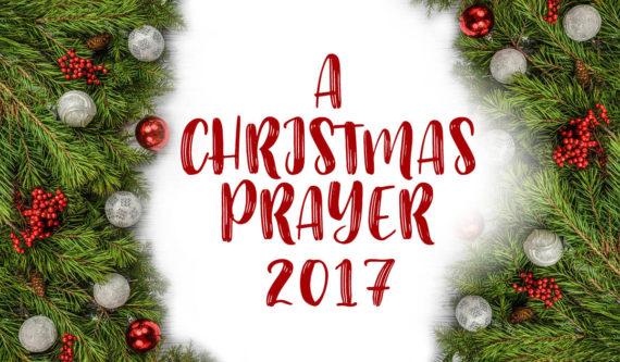 a christmas prayer 2017